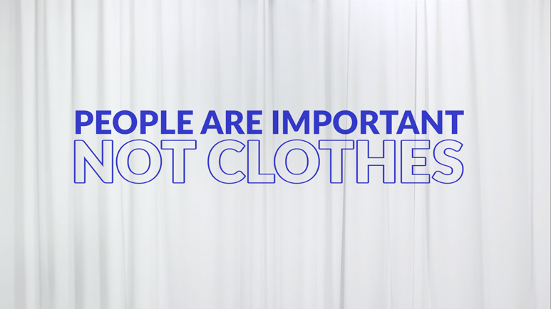 People are important, not clothes