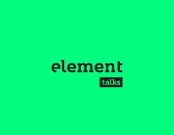 Zapraszamy na Element Talks!
